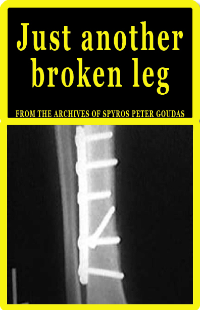 Apparently Mr.Peter Spyros Goudas book (Just another broken leg) has been an inspiration to many who have met similar fate and it has given them the will and hope to stay strong.