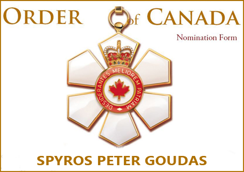 ORDER OF CANADA NOMINATION FORM FOR SPYROS PETER GOUDAS
